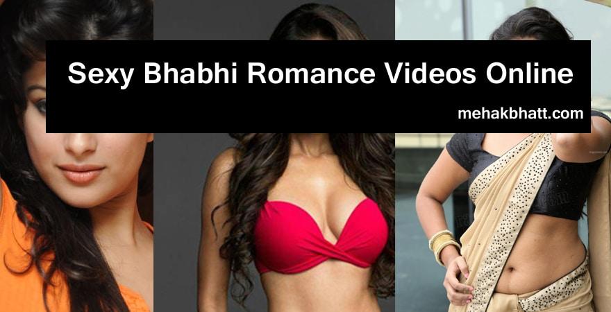 Sexy Bhabhi Romance Videos online